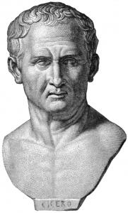 Marcus Tullius Cicero (106 - 43 před Kristem), římský řečník, filozof, spisovatel a politik